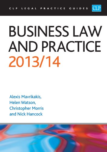 Business Law and Practice 2013/2014 (CLP Legal Practice Guides)