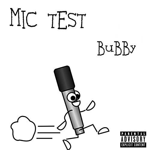 Mic Test [Explicit]
