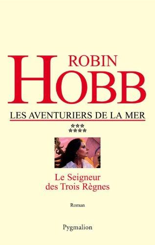 Livres Les Aventuriers de la mer (Tome 7) - Le seigneur des Trois Règnes pdf, epub