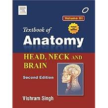 Textbook of Anatomy: Head, Neck and Brain