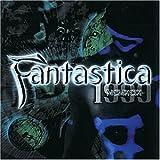 Fantastica 1999