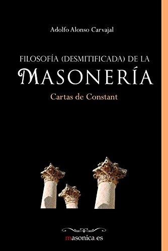 Filosofía (desmitificada) de la masonería por Adolfo Alonso Carvajal