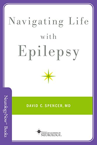 Navigating Life with Epilepsy (Brain and Life Books) (English Edition)