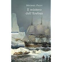 Il mistero dell\'Erebus (Italian Edition)