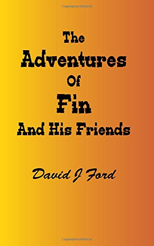 The Adventures of Fin And His Friends