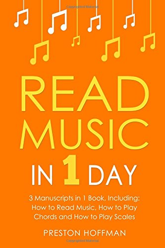 Read Music: In 1 Day - Bundle - The Only 3 Books You Need to Learn How to Read Music Notes and Reading Sheet Music Today: Volume 37 (Music Best Seller)