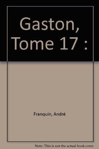 Gaston, Tome 17 :