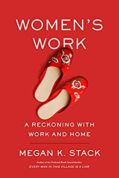 Descargar Libros De (text)o Women's Work: A Reckoning with Work and Home Formato PDF Kindle