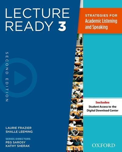 Lecture Ready Student Book 3, Second Edition by Frazier, Laurie, Leeming, Shalle (2013) Paperback