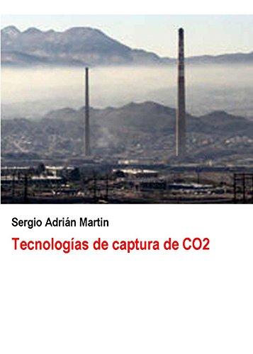 Tecnologías de captura de CO2 (Spanish Edition)