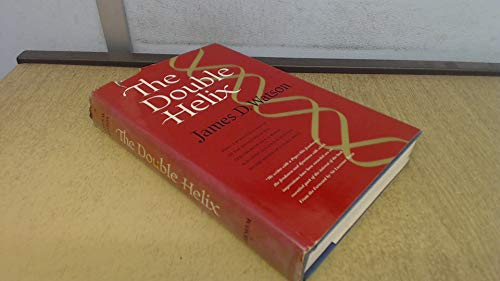 The Double Helix : A Personal Account of the Discovery of the Structure of DNA Third Impression (D Watson James)