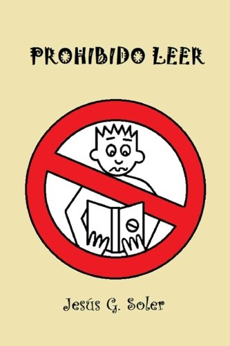 Prohibido Leer par Jesús G. Soler