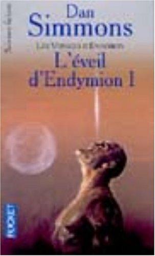 L'Eveil d'Endymion, tome 1