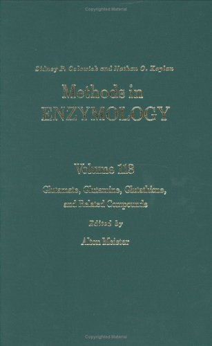 Glutamate, Glutamine, Glutathione, and Related Compounds: 113 (Methods in Enzymology)
