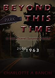 Beyond This Time: a time-travel suspense novel