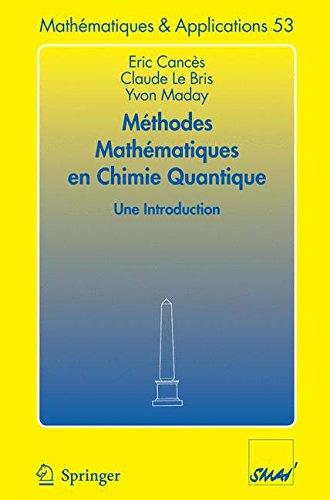 Méthodes Mathématiques en Chimie Quantique Une Introduction