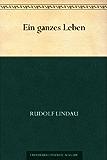 Ein ganzes Leben (German Edition)