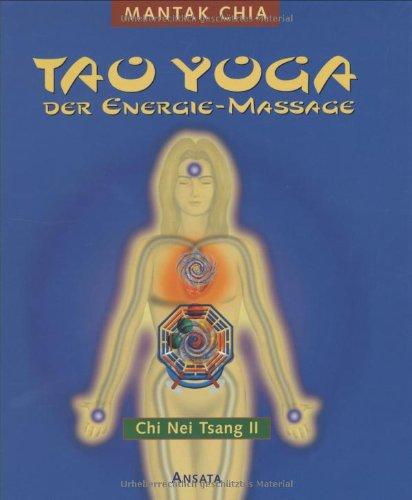 Tao Yoga der Energie-Massage
