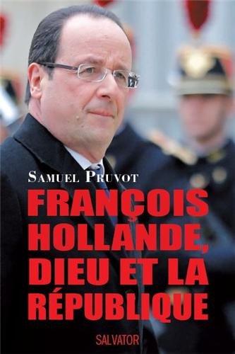 Franois Hollande, Dieu et la Rpublique