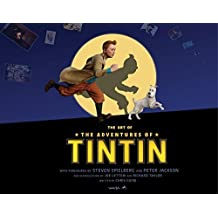 The Art of the Adventures of Tintin by Weta (2011-11-01)
