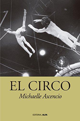 El circo (Orinoco nº 66) por Michaelle Ascencio