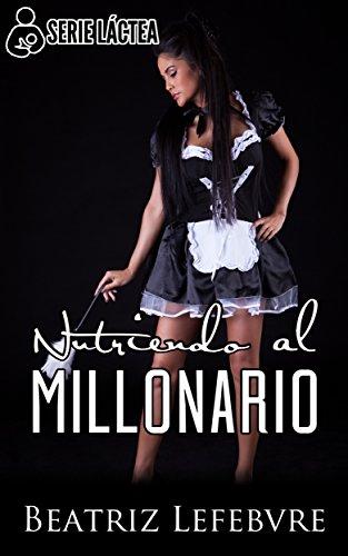Nutriendo al Millonario: Serie Láctea