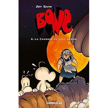 Bone, Tome 6 : La caverne du vieil homme