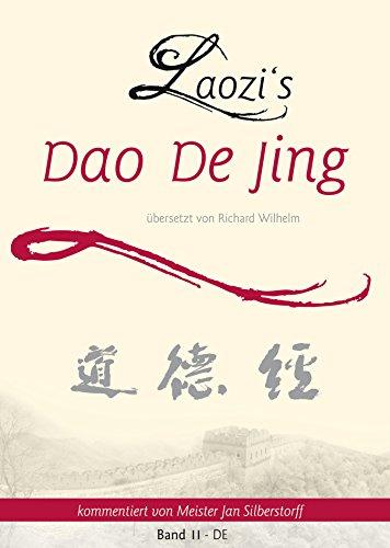 Laozi's Dao De Jing: Band II - DE