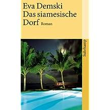 Das siamesische Dorf: Roman (suhrkamp taschenbuch)