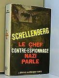 Le chef du contre-espionnage nazi parle. 1933-1945. - Perrin