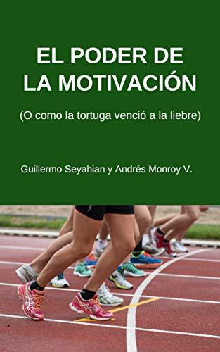 El poder de la motivación: o como la tortuga venció a la liebre