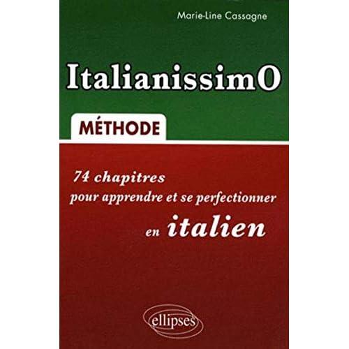 ItalianissimO : 74 chapitres pour apprendre et se perfectionner en italien