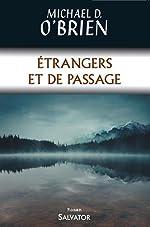 Etrangers et de passage de Michael O'Brien / Carine Rabier-Poutous (trad.)