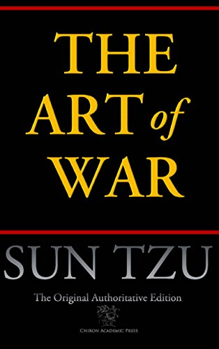 free kindle book The Art of War (Chiron Academic Press - The Original Authoritative Edition)