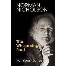 Norman Nicholson: The Whispering Poet