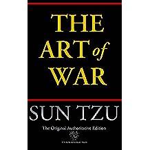 The Art of War (Chiron Academic Press - The Original Authoritative Edition)