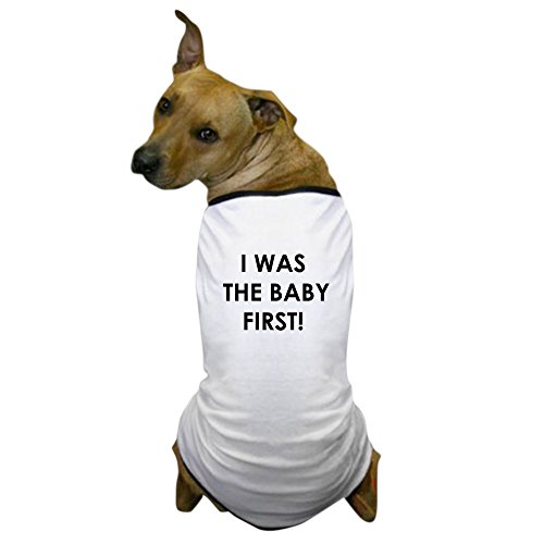 Baby Bruder Schwester Kostüm - CafePress I was The Baby First! Hunde-T-Shirt