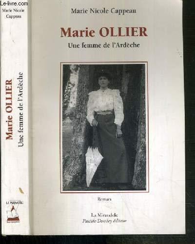 Marie Ollier, une femme de l'Ardèche