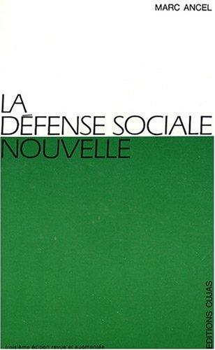 La défense sociale nouvelle