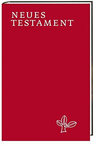 Einheitsübersetzung der Heiligen Schrift: Das Neue Testament
