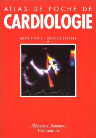 Atlas de poche de cardiologie par Adam-D Timmis, Stephen Brecker