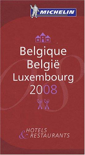 Belgique België Luxembourg : Hôtels & restaurants
