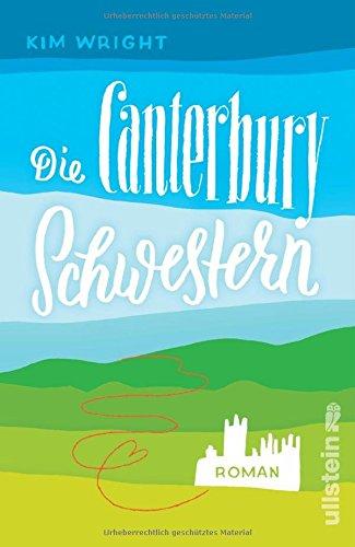 Buchseite und Rezensionen zu 'Die Canterbury Schwestern' von Kim Wright