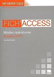 Fich'Access 2010 : Modes opératoires Access 2010