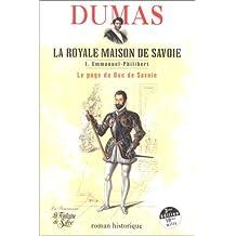 La Royale Maison de Savoie, tome 1 : Le Page du duc de Savoie