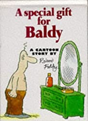 A Special Gift for Baldy (Cartoon Book)