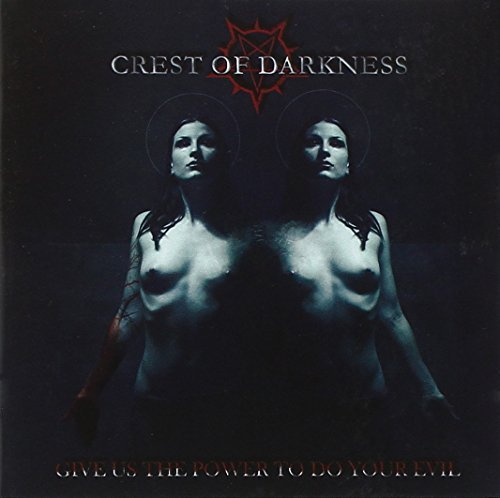 Give Us the Power to by Crest of Darkness