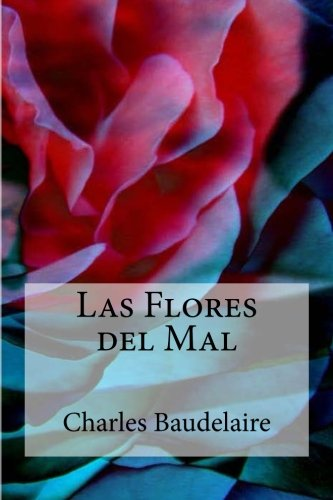 Las Flores del Mal por Charles Baudelaire