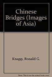 Chinese Bridges (Images of Asia) by Ronald G. Knapp (1993-08-26)