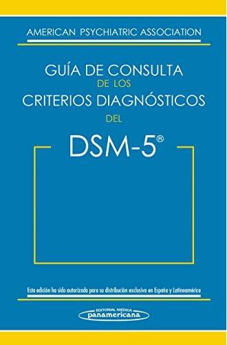 Guía De Consulta De Los Criterios Diagnósticos Del DSM